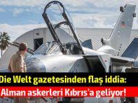 İşte Kıbrıs'ta Alman askerlerinin konuşlanacağı üsler!