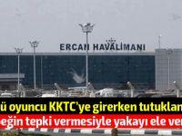 Ünlü oyuncu KKTC'ye giriş yaparken tutuklandı