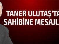 Sn. Tahsin Ertuğruloğlu'na mesaj var