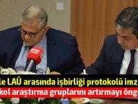 DAÜ ile LAÜ işbirliği protokolü imzaladı