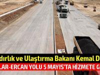 Dürüst Akıncılar-Ercan Yolunun 5 Mayıs'ta hizmete gireceğini açıkladı