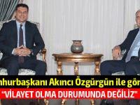 """Özgürgün: """"Mayıs sonuna kadar olan görüşmeleri destekliyoruz"""""""