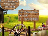 Turnalar Kırsal Köy Etkinliği Pazar günü...