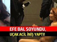 Efe Bal'ın eylemi, uçağı acil inişe zorladı