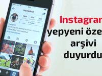 Instagram'ın arşiv özelliği nedir ve nasıl kullanılır?