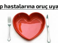 Kalp hastalığı olanlar, oruçlarını nasıl bozmalı?