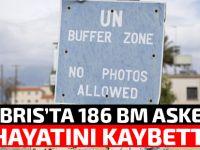 Kıbrıs'ta oluşturulduğundan bu yana 186 BM askeri hayatını kaybetti