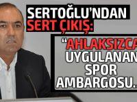 Sertoğlu'ndan Limasol-Karabük maçı açıklaması