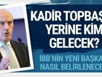 İstanbul Büyük Şehir Belediye Başkanı kadir Topbaş istifa etti. Kadir Topbaş'ın yerine kim gelecek?