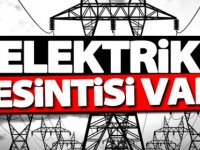 Dikkat bir çok bölgede elektrik kesintisi!