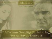 """""""Ata'mın Sevdiği Şarkılarla Serap Sayar Konseri"""" 12 Kasım'da Naci Talat Vakfı'nda..."""