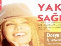 """YDÜ Hastanesi'nin """"Yakın Sağlık"""" Dergisinin 7. Sayısı Yayımlandı..."""