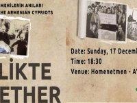'Birlikte' isimli belgesel güney Kıbrıs'ta AYMA'da gösterilecek