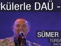 """""""Türkülerle DAÜ"""" Cuma gecesi yapılıyor"""