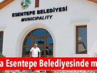 Sıra Esentepe Belediyesinde mi?