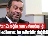 """Serdar Denktaş: """"Bertan Zaroğlu'nun vatandaşlığı iptal edilemez, bu mümkün değildir"""""""