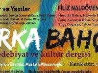 """Edebiyat ve kültür dergisi Arka Bahçe, yedinci sayısı ile okurlarına """"merhaba"""" dedi."""