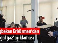 Başbakan Erhürman'dan 'doğal gaz' açıklaması