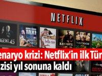 Senaryo krizi: Netflix'in ilk Türk dizisi yıl sonuna kaldı