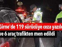 Girne'de 119 sürücüye ceza yazıldı ve 6 araç trafikten men edildi