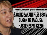 Sağlık Bakanı Filiz Besim Mağusa Hastanesi'ni gezdi