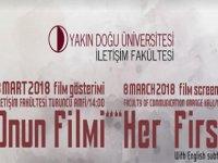 """YDÜ'de 8 Mart Dünya Kadınlar Günü'nde """"Onun Filmi"""" belgeselinin gösterimi yapılıyor"""