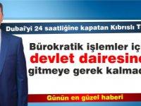 Dubai'yi 24 saatliğine kapatan Kıbrıslı Türk