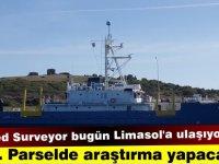 """""""Med Surveyor"""" bugün Limasol'a geliyor"""
