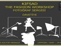"""KIFSAD'ın """"The Fashion Workshop"""" sergisi açılıyor"""