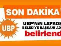 UBP'nin Lefkoşa Belediye Başkanı adayı belirlendi