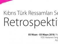 Kıbrıs Türk  Ressamları Sergisi Retrospektif II, YDÜ'de Açılıyor...