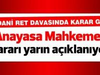 Vicdani ret davasında Anayasa Mahkemesi kararı yarın açıklanıyor!