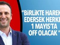 """Zeki Çeler: """"Birlikte hareket edersek herkes 1 Mayıs'ta off olacak"""""""