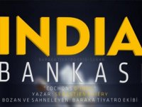 İndia Bankası Lefkoşa'da Son Kez Sahneleniyor