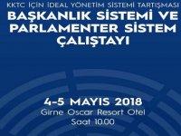 """""""KKTC'de ideal yönetim sistemi"""" Girne'de düzenlenecek çalıştayda tartışılacak"""