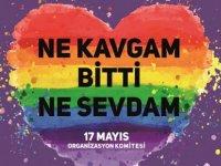 17 Mayıs Organizasyon Komitesinden açıklama:Ne Kavgamız Bitti Ne Sevdamız!