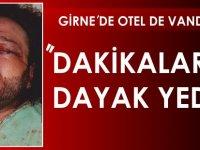 Dakikalarca dayak yedi... Girne'de Balayı için gittiği otelde dehşeti yaşadı
