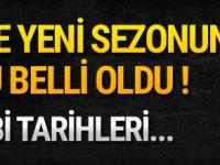 Türkiye Süper Lig'de yeni sezonun fikstürü belli oldu !