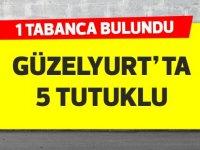 Güzelyurt'ta tabanca bulundu, 5 tutuklu