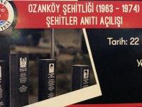 Ozanköy şehitler anıtı yarın açılıyor