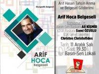Arif Hoca belgeseli yarın akşam Basın-Sen'de gösterilecek; söyleşi yapılacak