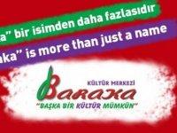 """""""Baraka, bir isimden daha fazlasıdır"""""""