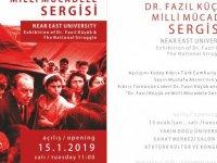 """Dr. Fazıl Küçük ve Milli Mücadele"""" Sergisi Cumhurbaşkanı Mustafa Akıncı Tarafından Açılacak"""