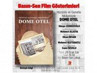 Dome Hotel belgeseli Basın-Sen lokali'nde gösterilecek