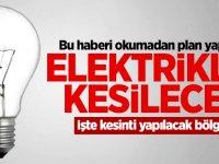 Bazı Bölgelerde Elektrik Kesintisi Olacak!