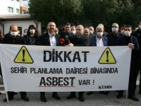 """KTAMS: """"Dikkat, Şehir Planlama Dairesi'nde asbest var!"""""""