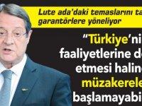 """Anastasiadis:  """"Türkiye'nin faaliyetlerine devam etmesi halinde müzakereler başlamayabilir"""""""