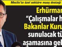 """Erhürman:  """"Çalışmalar henüz Bakanlar Kurulu'na sunulacak tüzük  aşamasına gelmedi"""""""