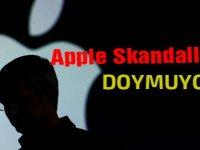 Apple skandallara doymuyor!