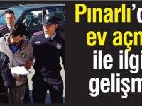 Pınarlı'daki ev açma ile ilgili gelişme